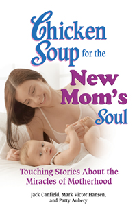 Book cover for Chicken Soup for the New Mother's Soul